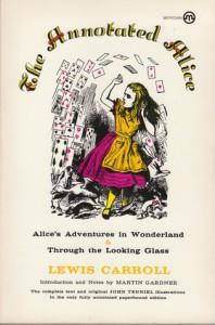 The Annotated Alice - Lewis Carroll, Martin Gardner, John Tenniel