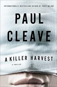 A Killer Harvest: A Thriller - Paul Cleave