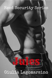 Jules (Reed Security #12) - Giulia Lagomarsino