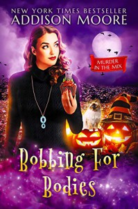Bobbing for Bodies - Addison Moore