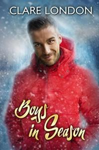 Boys in Season (Boys In... Book 2) - Clare London