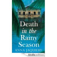 Death in the Rainy Season - Anna Jaquiery