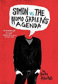 Simon vs. the Homo Sapiens Agenda - Becky Albertalli