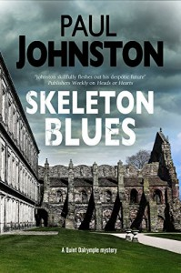 Skeleton Blues (A Quint Dalrymple Mystery) - Paul Johnston