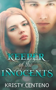 Keeper of the Innocents (The Keeper Witches Series) (Volume 2) - Kristy Centeno