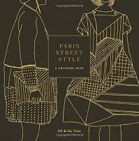 Paris Street Style: A Coloring Book - Zoe de las Cases