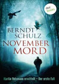 Novembermord - Berndt Schulz