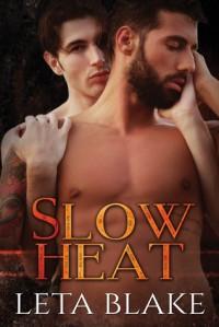 Slow Heat - Leta Blake