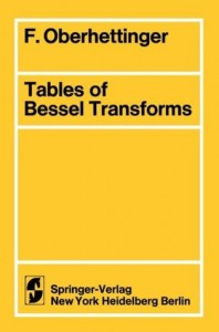 Tables of Bessel Transforms - F. Oberhettinger