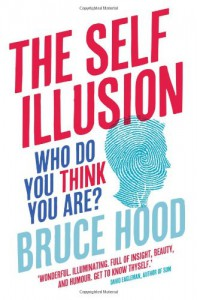 The Self Illusion - Bruce M. Hood