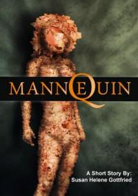 Mannequin: A Short Story - Susan Helene Gottfried