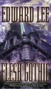 Flesh Gothic - Edward Lee