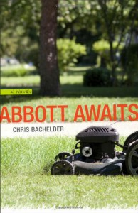 Abbott Awaits - Chris Bachelder