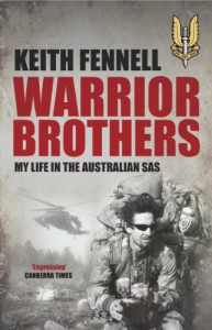 Warrior Brothers: My Life in the Australian SAS - Keith Fennell