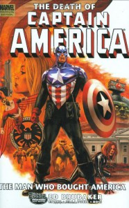 Captain America: The Death Of Captain America, Vol. 3: The Man Who Bought America - Ed Brubaker, Steve Epting, Luke Ross, Roberto de la Torre