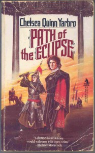 Path of the Eclipse - Chelsea Quinn Yarbro
