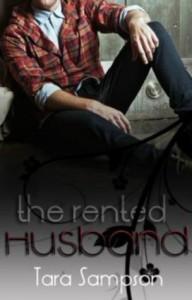 The Rented Husband - Tara Sampson,  Adelina Clonts