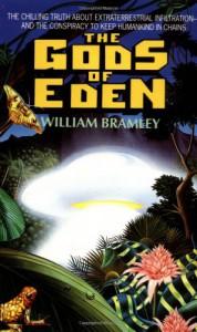 The Gods of Eden - William Bramley, Dahlin Family Press