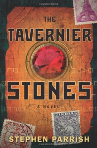 The Tavernier Stones - Stephen Parrish
