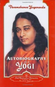 Autobiography of a Yogi (Complete Edition) - Paramahansa Yogananda