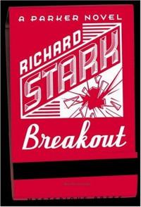 Breakout - Richard Stark