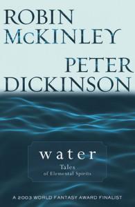Water - Robin McKinley, Peter Dickinson