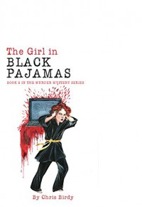 The Girl in Black Pajamas - Chris Birdy