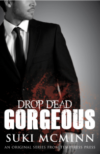 Drop Dead Gorgeous (L.A. Vamps, #1) - Suki McMinn