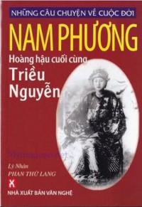 Những câu chuyện về cuộc đời Nam Phương, Hoàng hậu cuối cùng triều Nguyễn - Lý Nhân Phan Thứ Lang