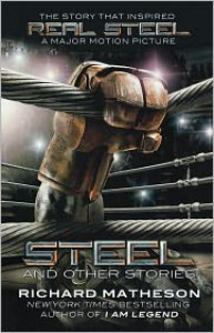 Steel: And Other Stories - Richard Matheson