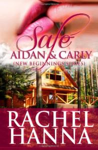 Safe: Aidan & Carly - Rachel Hanna