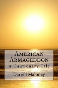 American Armageddon - Darrell Maloney