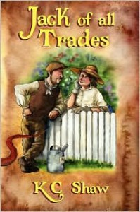 Jack Of All Trades - K. C. Shaw