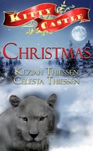 Kitty Castle Christmas - Celesta Thiessen, Keziah Thiessen