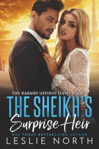 The Sheikh's Surprise Heir (The Karawi Sheikhs #1) - Leslie North