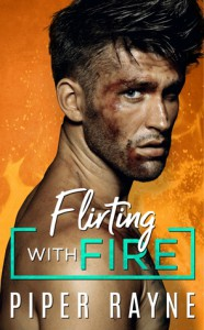 Flirting with Fire  - Piper Rayne