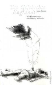 Die Geschichte Englands - A.S. Byatt, Mandy Schlundt, Christian Lux, Jane Austen