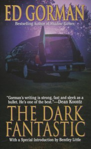 The Dark Fantastic - Ed Gorman