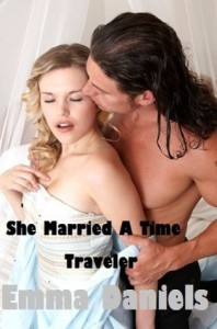 SHE MARRIED A TIME TRAVELER - Ethan Somerville