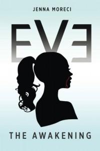 Eve: The Awakening - Jenna Moreci