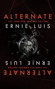 Alternate: The Complete Omnibus - Ernie  Luis