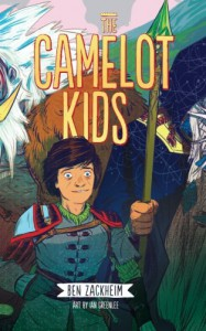 The Camelot Kids (Volume 1) - Ben Zackheim, Ian Greenlee, Nathan Fox