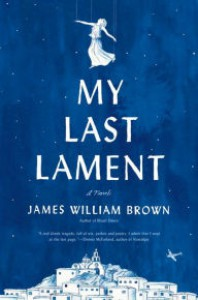 My Last Lament - James William Brown