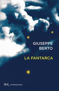 La fantarca (Contemporanea) - Giuseppe Berto
