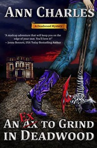 An Ex to Grind in Deadwood - Ann Charles, C.S. Kunkle