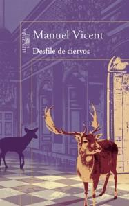 Desfile de ciervos - Manuel Vicent