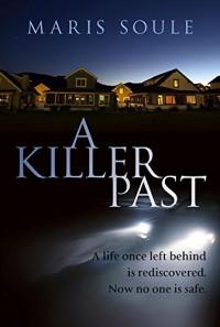 A Killer Past - Maris Soule