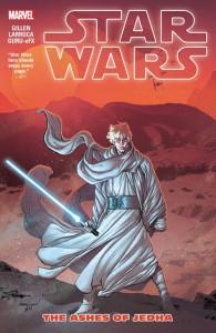 Star Wars Vol. 7: The Ashes of Jedha - Salvador Larroca, Kieron Gillen
