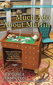 Much Ado About Muffin (A Merry Muffin Mystery) - Victoria Hamilton