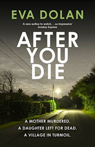 After You Die (Zigic & Ferreira) - Eva Dolan